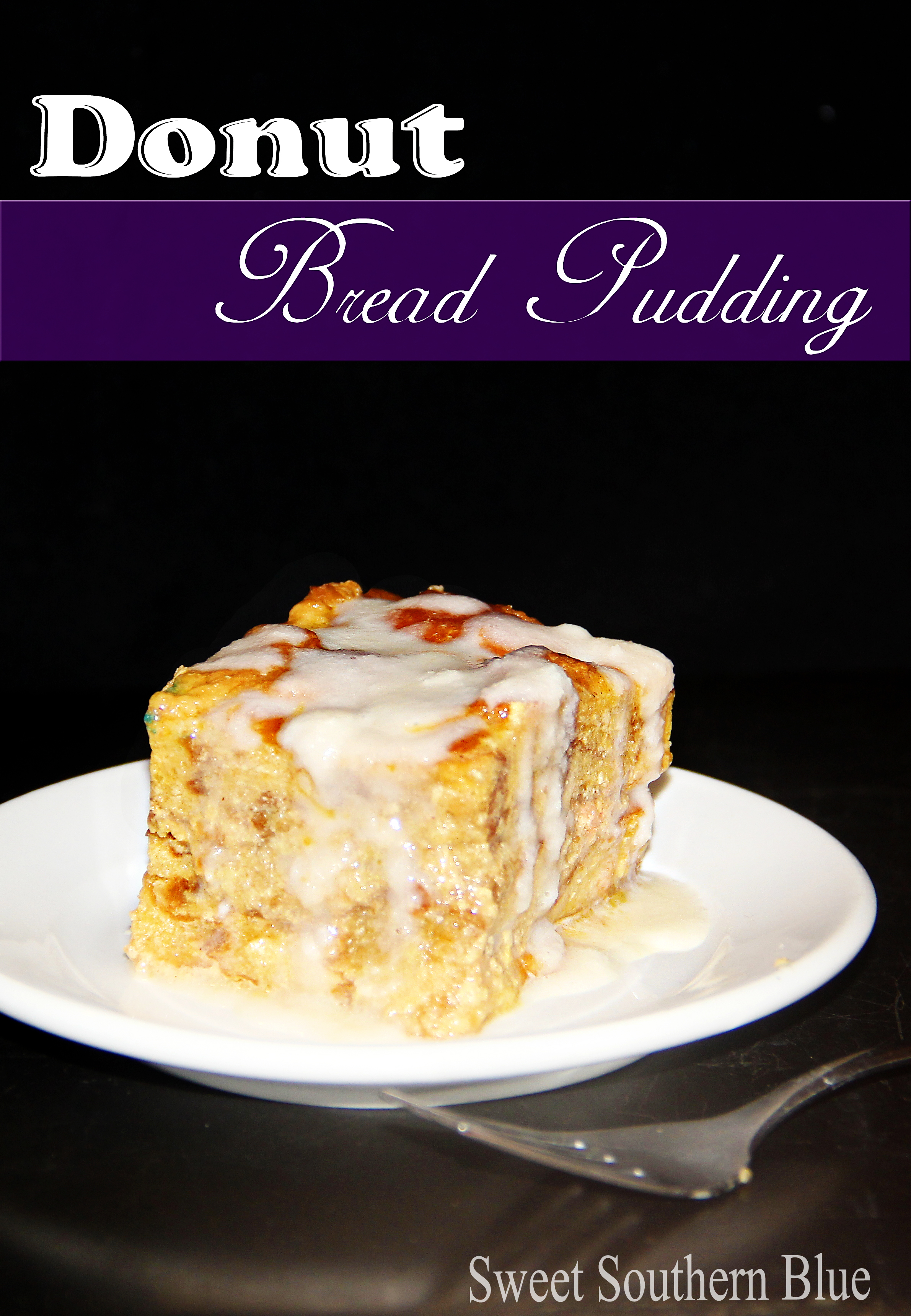 Donut Bread Pudding | Sweet Southern Blue